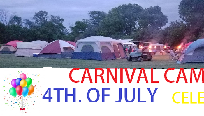 July 4th Camp out Celebration weekend