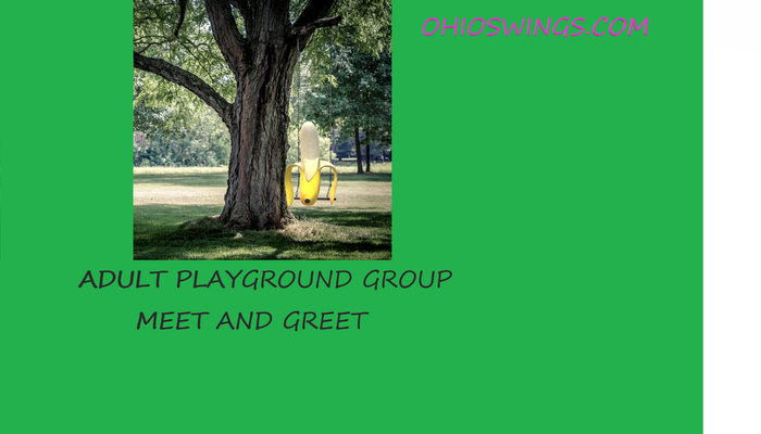 Swing Your Banana Game/Adult Playground Group Meet & Greet